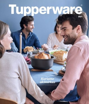 TUPPERWARE - Kuriame akimirkas 2021